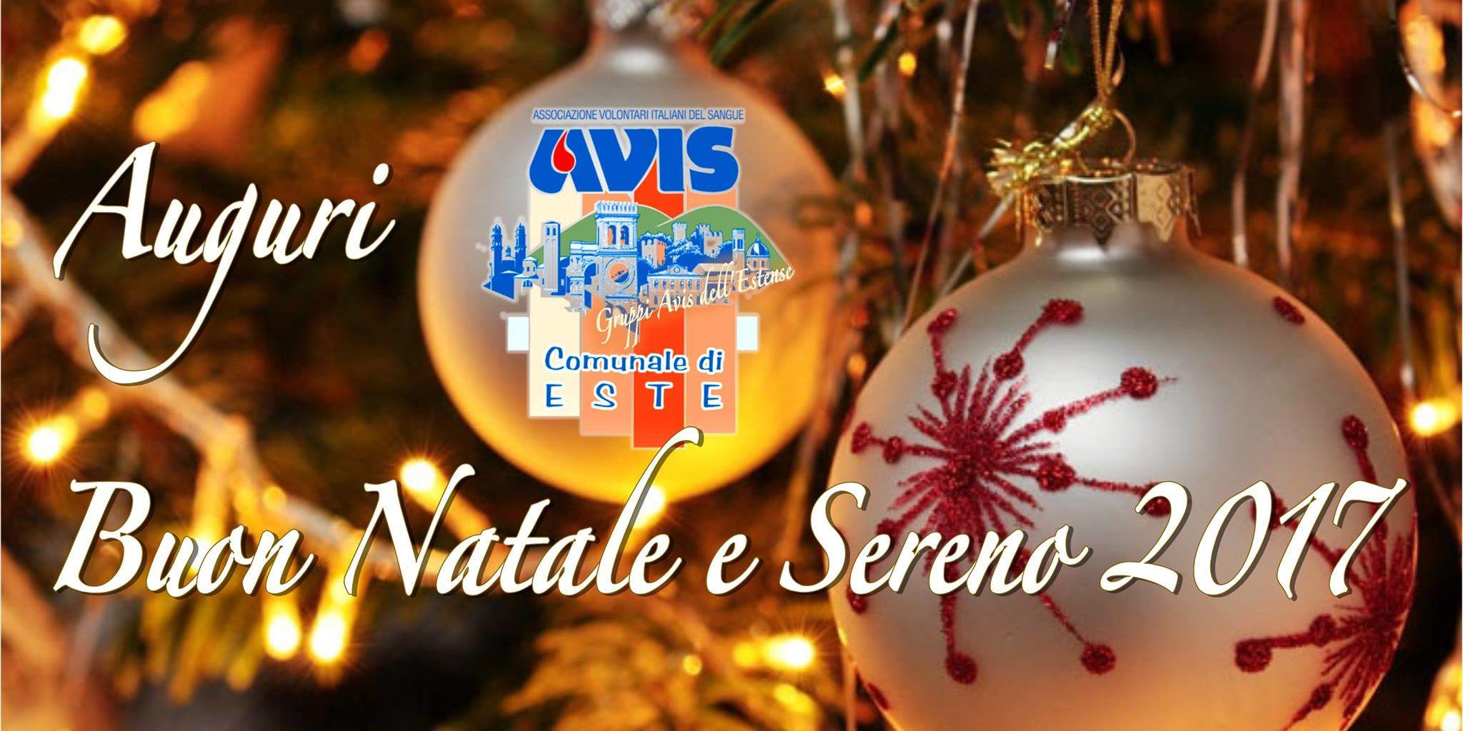 Foto E Auguri Di Buon Natale.Auguri Di Buon Natale E Felice 2017 Avis Comunale Di Este Padova